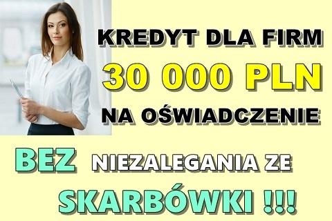 KREDYT DLA FIRM NA OŚWIADCZENIE DO 30 000 PLN BEZ NIEZALEGANIA ZE SKARBÓWKI! Kliknięcie w obrazek spowoduje wyświetlenie jego powiększenia