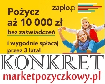 Pożyczka od ZAPLO aż do 10 000 zł bez zaświadczeń !! Kliknięcie w obrazek spowoduje wyświetlenie jego powiększenia