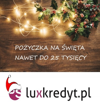 Zakupy Świąteczne z LUXKREDYT! Kliknięcie w obrazek spowoduje wyświetlenie jego powiększenia