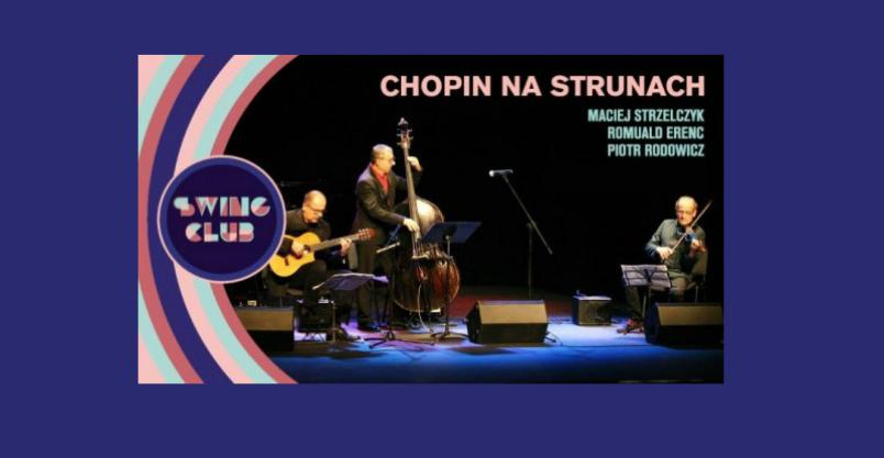 Chopin na strunach Kliknięcie w obrazek spowoduje wyświetlenie jego powiększenia