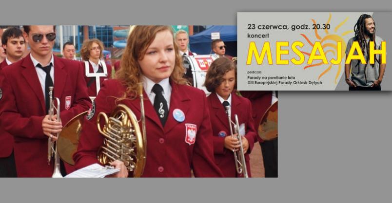 Parada i koncert na powitanie lata Kliknięcie w obrazek spowoduje wyświetlenie jego powiększenia