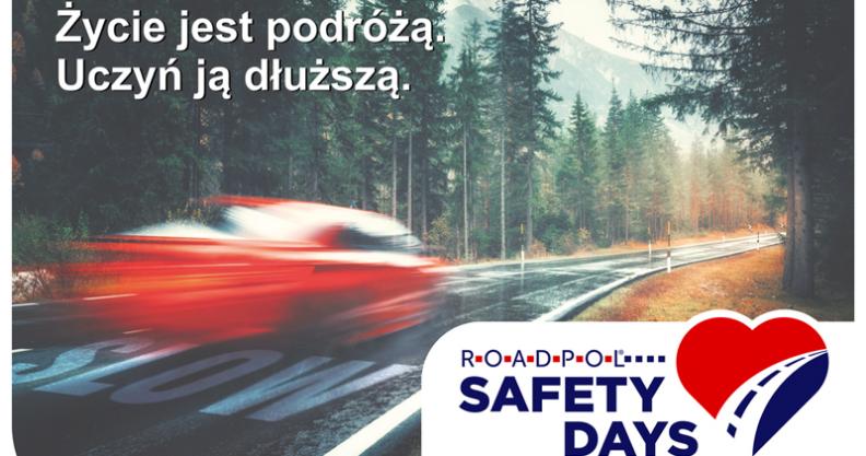 ROADPOL Safety Days – Żyj i pozwól żyć innym Kliknięcie w obrazek spowoduje wyświetlenie jego powiększenia